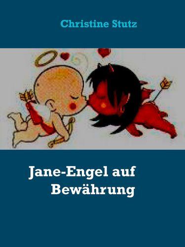 Jane-Engel auf Bewährung