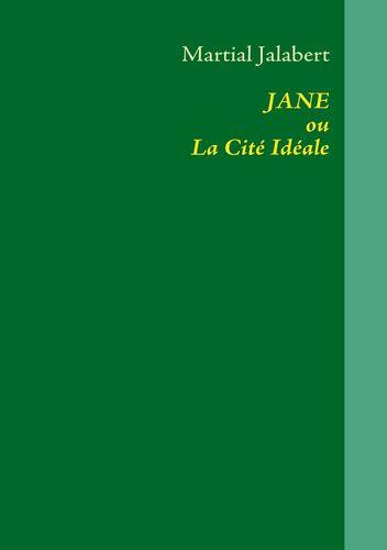 JANE ou La Cité Idéale