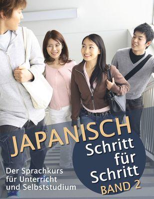 Japanisch Schritt für Schritt Band 2