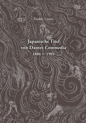 Japanische Titel von Dantes Commedia 1886-1901