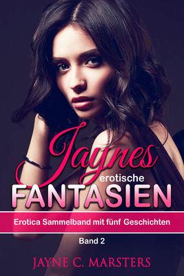 Jaynes erotische Fantasien, Band 2