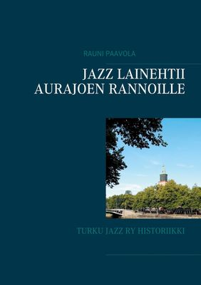 Jazz lainehtii Aurajoen rannoille