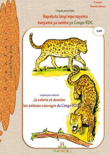 Je colorie et dessine les animaux sauvages du Congo rdc en lingala