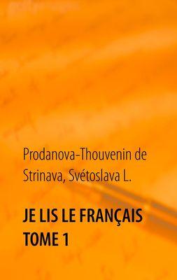 Je lis le français Tome 1