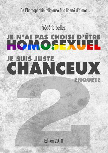 Je n'ai pas choisi d'être homosexuel, je suis juste chanceux - Partie 2 : ENQUÊTE