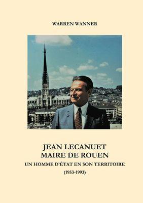 Jean Lecanuet maire de Rouen