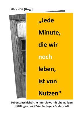 """""""Jede Minute, die wir noch leben, ist von Nutzen"""""""