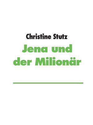 Jena und der Milionär