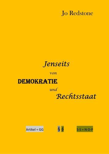 Jenseits von Demokratie und Rechtstaat