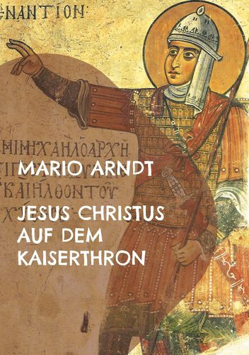 Jesus Christus auf dem Kaiserthron