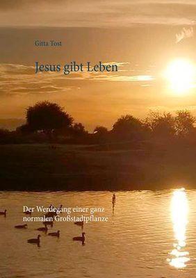 Jesus gibt Leben