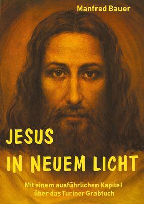 Jesus in Neuem Licht