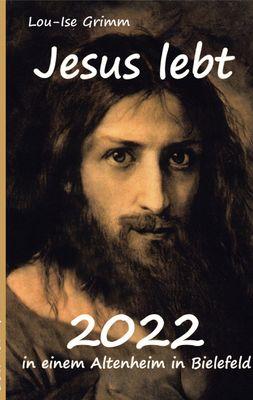 Jesus lebt 2022