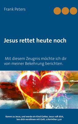 Jesus rettet heute noch
