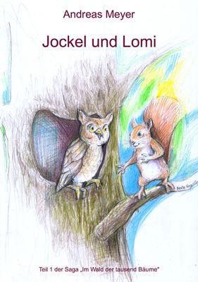 Jockel und Lomi