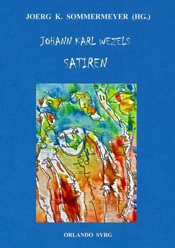 Johann Karl Wezels Satiren