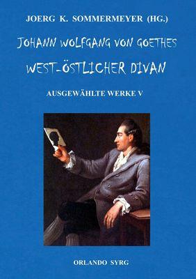 Johann Wolfgang von Goethes West-östlicher Divan, Hermann und Dorothea
