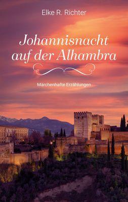 Johannisnacht auf der Alhambra
