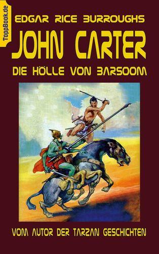 John Carter - Die Hölle von Baarsoom