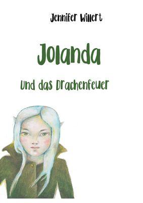Jolanda und das Drachenfeuer