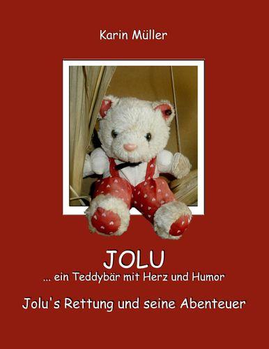 JOLU ... ein Teddybär mit Herz und Humor