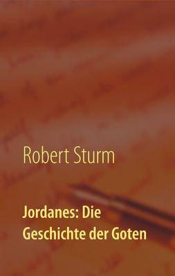 Jordanes: Die Geschichte der Goten