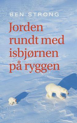 Jorden rundt med isbjørnen på ryggen