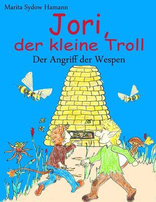 Jori, der kleine Troll - Der Angriff der Wespen