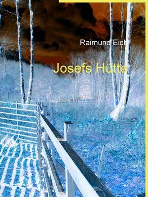 Josefs Hütte