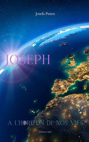 Joseph à l'horizon de nos vies