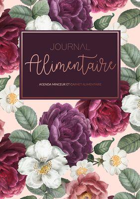 Journal Alimentaire - Carnet Alimentaire et Agenda Minceur - Le compagnon ultime de régime amincissant à compléter au jour le jour