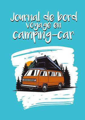 Journal de bord voyage en camping-car