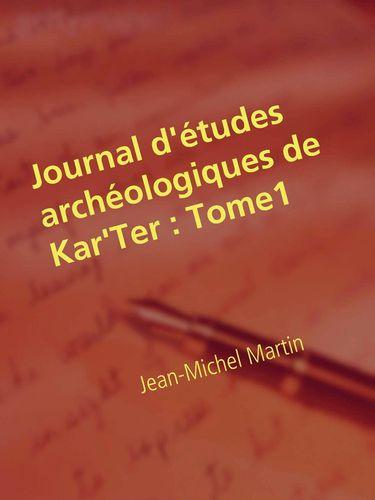 Journal d'études archéologiques de Kar'Ter