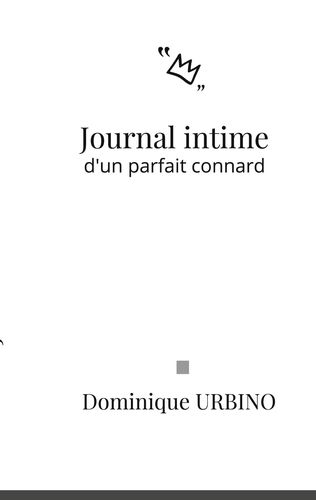 Journal intime d'un parfait connard