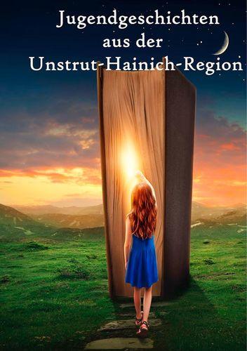 Jugendgeschichten aus der Unstrut-Hainich-Region