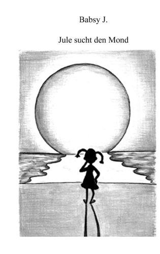 Jule sucht den Mond