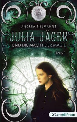 Julia Jäger und die Macht der Magie