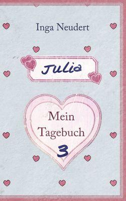 Julia - Mein Tagebuch 3