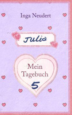 Julia - Mein Tagebuch 5