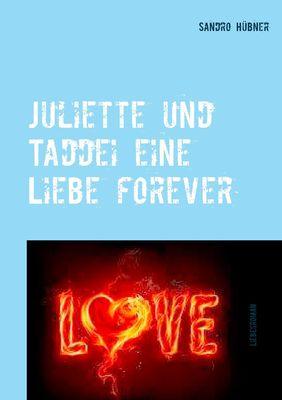 Juliette und Taddei eine Liebe forever