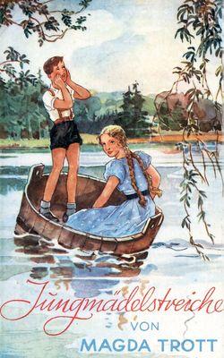 Jungmädelstreiche oder Steffys Backfischzeit