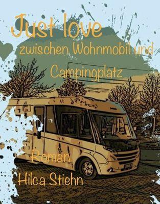 Just love zwischen Wohnmobil und Campingplatz