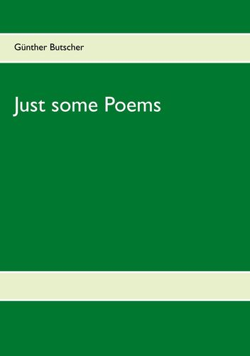 Just some Poems