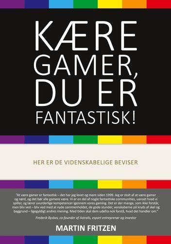 Kære Gamer, du er fantastisk!