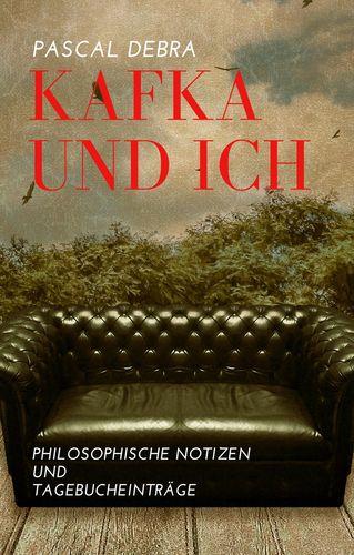 Kafka und Ich