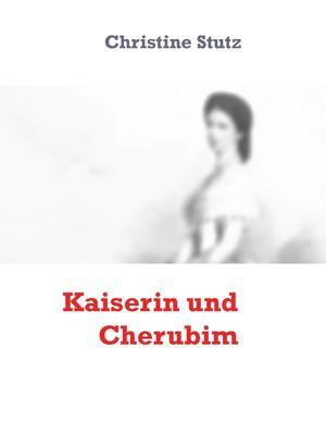 Kaiserin und Cherubim