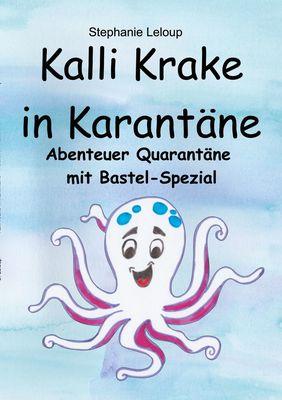 Kalli Krake in Karantäne