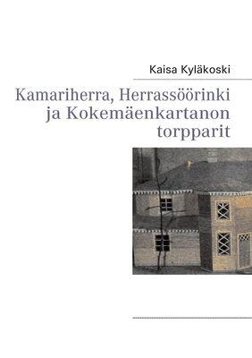 Kamariherra, Herrassöörinki ja Kokemäenkartanon torpparit