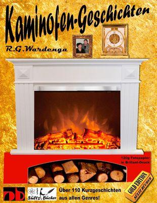 Kaminfeuer-Geschichten von R.G. Wardenga by SÜLTZ BÜCHER