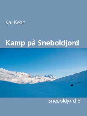 Kamp på Sneboldjord